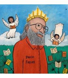 O Rei da Educação - Paulo Freire